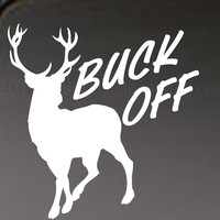 Buck off car decal, graphic decal, vinyl decal, sticker, decal, car sticker, graphic images, laptop sticker