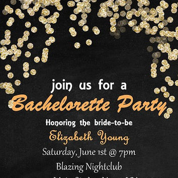 Bachelorette Party Invite, Chalkboard Invitation Gold Glitter Sparkle Printable, Bachelorette Invitation JPEG Custom