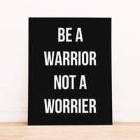 "Printable Art Typography Poster ""Be a Warrior Not a Worrier""  Home Decor Office Decor Poster"