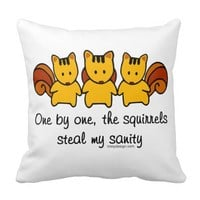 The squirrels steal my sanity