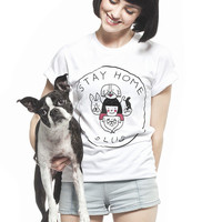 Stay Home Dogs T-shirt