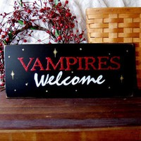 Vampires Welcome | CountryWorkshop - Folk Art & Primitives on ArtFire