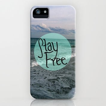 Stay Free iPhone & iPod Case by Summer Shells | Society6