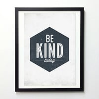 Be Kind Today Poster - vintage style typography wall decor print
