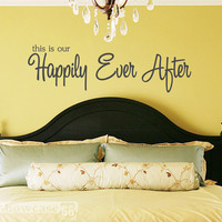 This is our Happily Ever After Vinyl Wall Art by showcase66