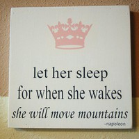let her sleep for when she wakes she will move by kspeddler