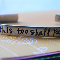 This too shall pass dandelion fluffs inside hand stamped aluminum bracelet