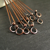 Rustic Copper Headpins with Loop, Oxidized Copper Eyepins, Handmade Jewelry Findings x 10