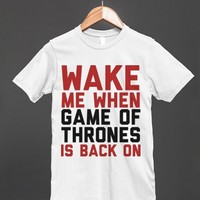 Wake me up when GoT is back on