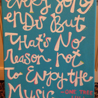 Quote on Canvas: one tree hill