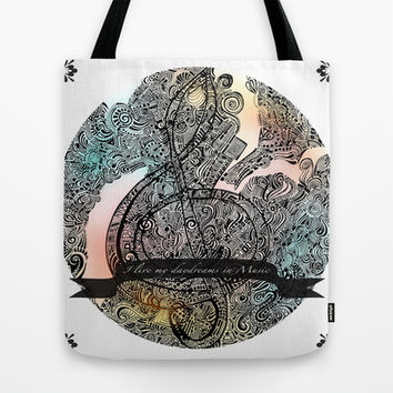 """I live my Daydreams in Music"" Tote Bag by DuckyB (Brandi)"