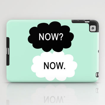 All We Have Is Now iPad Case by BeautifulHomes | Society6