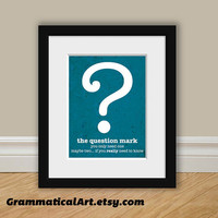 Funny Grammar Print  Question Mark Usage  by GrammaticalArt