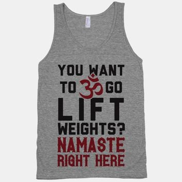 You Want To Go Lift Weights? Namaste Right Here