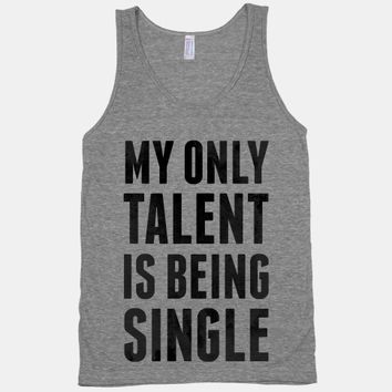 My Only Talent is Being Single