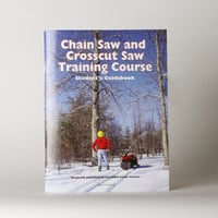 Best Made Company — Chain Saw and Crosscut Saw Training Course