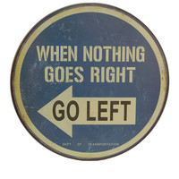 'Go Left' Sign | zulily