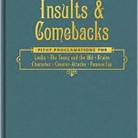 Insults and Comebacks: Lines for All Occasions
