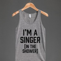 I'm A Singer (In The Shower)