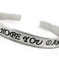 I Hope You Dance - Adjustable and Customizable Handstamped Bracelet | foxwise