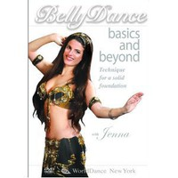Bellydance Basics and Beyond: Technique for a Solid Foundation (2006)