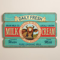 Daily Fresh Milk and Cream Sign - World Market
