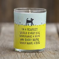 Every Home Would Have a Dog Natural Life Scented Soy Candle
