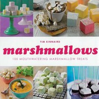 Marshmallows: 100 Mouthwatering Marshmallow Treats