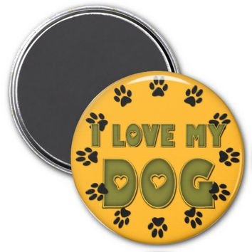 I Love my Dog Round Orange Refrigerator Magnet