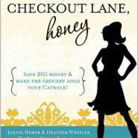 Pick Another Checkout Lane, Honey, Joanie Demer, (9780984149780). Paperback - Barnes &amp; Noble