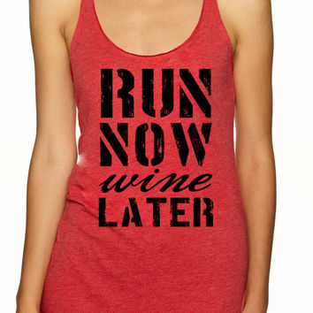 Run Now Wine Later Tank Top - Motivational Tank. Workout Tank Top Womens Racerback  Running  Crossfit Tank Top   Yoga Tank top