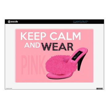 Keep Calm Wear Pink Laptop Skin