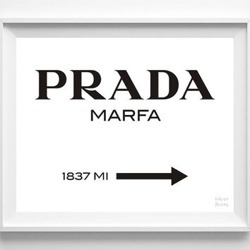 Prada Marfa Print, Prada Poster, Gossip Girl, wall, Prada art, home sign, wall decor, 1837 MI, 8x10, 11x14, 13x19, 16x20, 17x22 [NO 269]