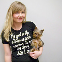 For the Dog lover &quot;My Goal in Life&quot; tshirt by rctees on Etsy