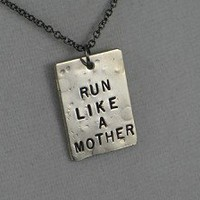 RUN LIKE A MOTHER Necklace - Nickel pendants with 18 inch gunmetal chain
