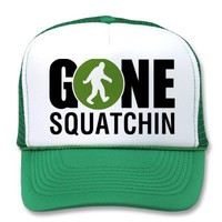 *NEW STYLE* GONE SQUATCHIN Trucker Hat from Zazzle.com