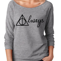 Harry Potter Womans Shirt. Harry Potter Always . Always Harry Potter Sweatshirt . Harry Potter Always Raglan Pullover . Harry Potter .