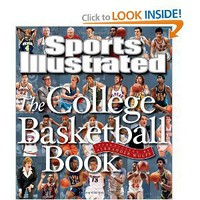Sports Illustrated The College Basketball Book [Hardcover]