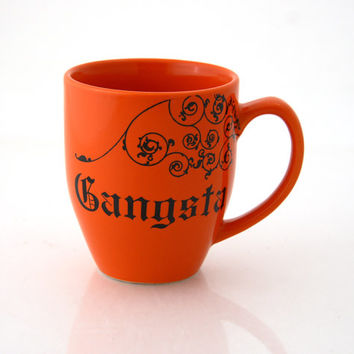 Gangsta orange mug, great gift for co worker or partner in crime