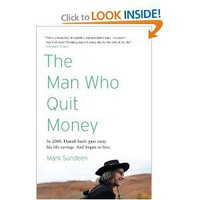 The Man Who Quit Money [Paperback]