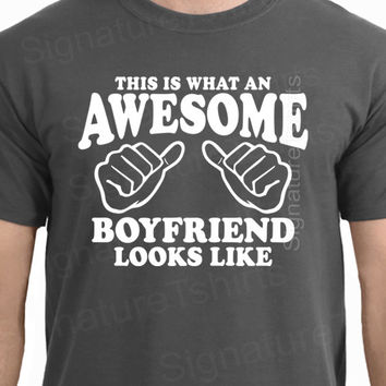 This is what an Awesome Boyfriend looks like Mens t shirt, Valentines Day gift for boyfriend, boyfriend gift, boyfriend shirt, birthday gift