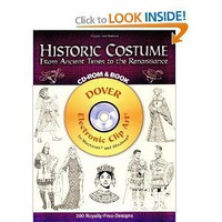 Historic Costume CD-ROM and Book: From Ancient Times to the Renaissance (Dover Electronic Clip Art) [Paperback]