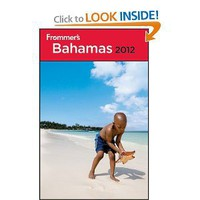 Frommer's Bahamas 2012 (Frommer's Complete Guides) [Paperback]