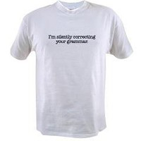 Corrected Grammar T-Shirt by SquareMoon