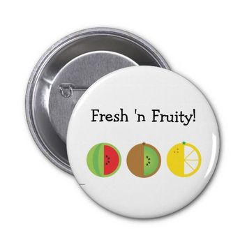 Fresh 'n Fruity 2.25 Inch Round Button