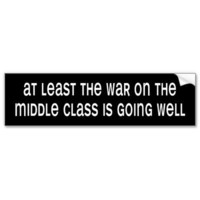 BW_war_on_middleclass Bumper Sticker from Zazzle.com