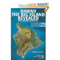 Hawaii The Big Island Revealed: The Ultimate Guidebook [Paperback]