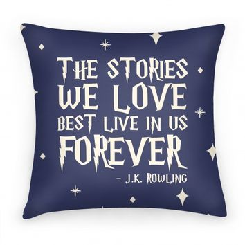 Stories We Love Best Live In Us Forever