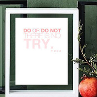 DO / DO NOT inspirational quote typographic by typeandimage