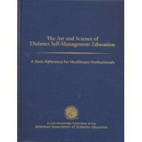 Art and Science of Diabetes Self-management Education: A Desk Reference for Healthcare Professionals